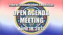 Open Commission Meeting - April 18, 2013