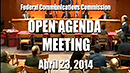 April 2014 Open Commission Meeting