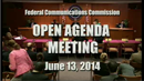 Open Commission Meeting, June 13, 2014