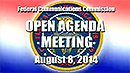 August 2014 Open Commission Meeting