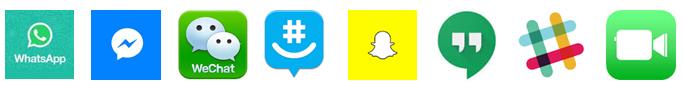 WhatsApp, Messenger, WeChat, GroupMe, Snapchat, Google Hangouts, Slack, FaceTime